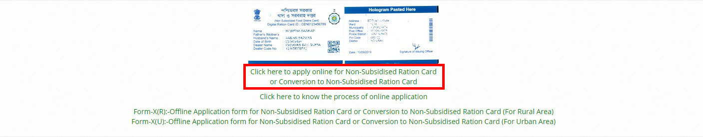 1. Click here to apply online for Non-Subsidised Ration Card or Conversion to Non-Subsidised Ration Card